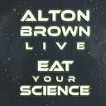 Alton-Brown-Eat-Your-Science-Thumb.jpg