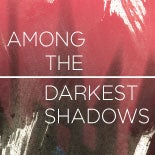 Among-the-Darkest-Shadows-thumb.jpg