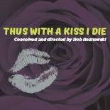 DOT_Thus_With_A_Kiss_I_Die_thumb.jpg