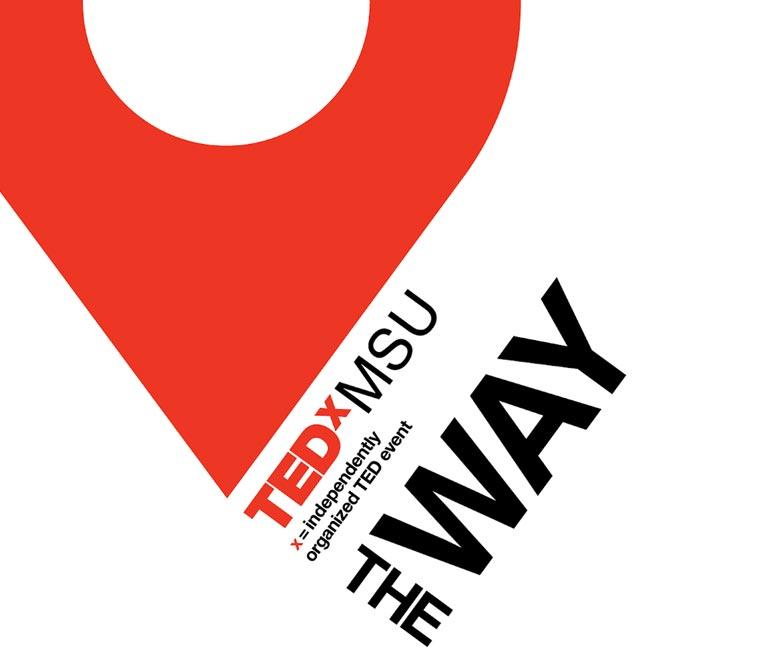 TEDxMSU presents The Way