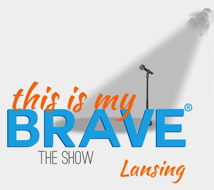 This Is My Brave Lansing
